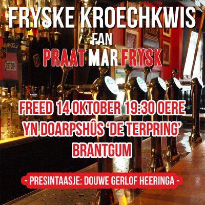 Praat mar Frysk-Kroechkwis yn Brantgum!