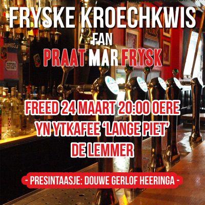 De Fryske Kroechkwis op De Lemmer!